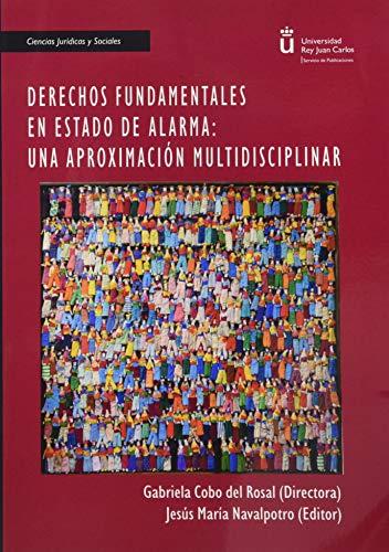Derechos fundamentales En Estado De Alarma: Una aproximación multidisciplinar