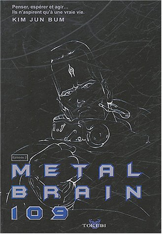 Metal Brain, tome 2