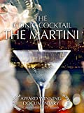The Martini - The Iconic Cocktail