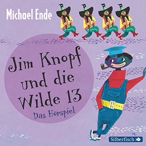 Jim Knopf und die Wilde 13 audiobook cover art