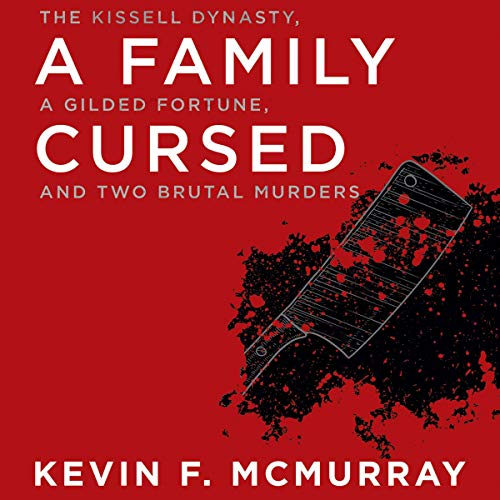 A Family Cursed Audiobook By Kevin F. McMurray cover art