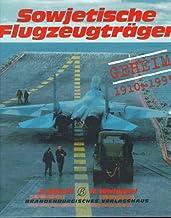 Sowjetische Flugzeugträger. Geheim 1910 - 1995