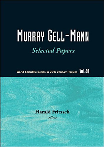 Murray Gell Mann Selected Papers World Scientific Series In 20th Century Physics By Fritzsch Harald 2010 04 08