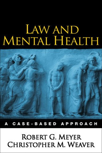 Law and Mental Health: A Case-Based Approach