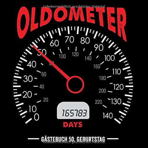Oldometer 50. Geburtstag Gästebuch: Gästebuch Für Frau und Mann Geschenk 50er Geburtstag Gästebuch zum Glückwünsche selber eintragen 21 x 21 cm 121 Seiten