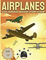 AIRPLANE Coloring Book For Kids kids 4-8