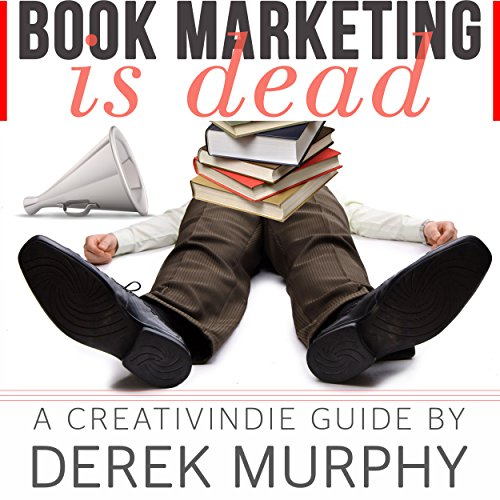 Book Marketing Is Dead audiobook cover art