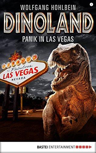 Dino-Land - Folge 02: Panik in Las Vegas (Rückkehr der Saurier 2)
