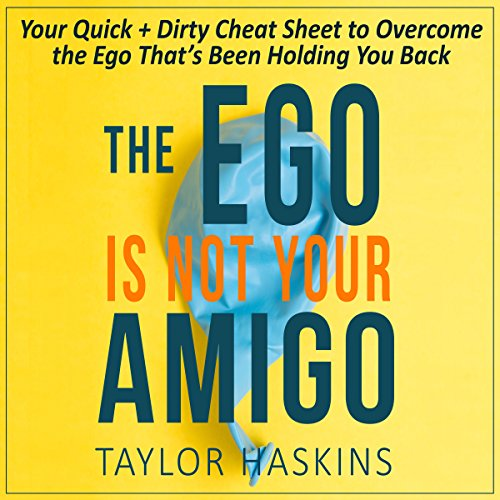 Your Ego is Not Your Amigo audiobook cover art