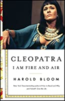 Cleopatra: I Am Fire and Air (2) (Shakespeare's Personalities)