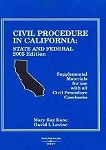 Civil Procedure in California: State and Federal 2005 (American Casebook Series)