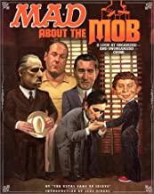 Mad About the Mob: A Look At Organized & Unorganized Crime