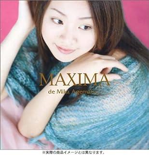 MAXIMA de Mika Agematsu