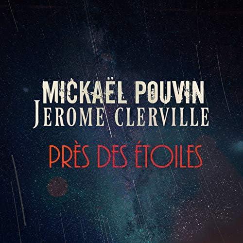Mickaël Pouvin feat. Jérôme Clerville