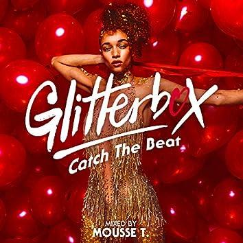 Glitterbox - Catch The Beat (DJ Mix)