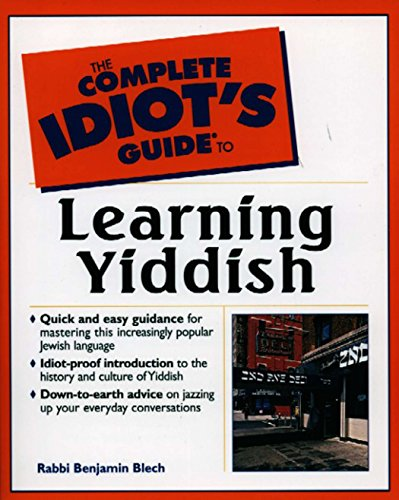 Compare Textbook Prices for Complete Idiot's Guide to Learning Yiddish 1st Edition ISBN 0021898633873 by Blech, Rabbi Benjamin