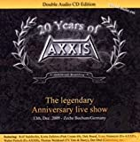 Songtexte von Axxis - 20 Years of Axxis Live