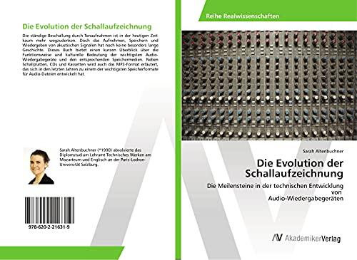 Die Evolution der Schallaufzeichnung: Die Meilensteine in der technischen Entwicklung von Audio-Wiedergabegeräten