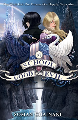 The School for Good and Evil (The School for Good and Evil Book 1) (English Edition)