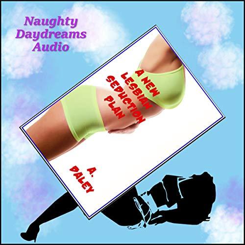 A New Lesbian Seduction Plan audiobook cover art