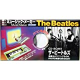 MusicMaker The Beatles  ミュージック・メーカー ザ・ビートルズ