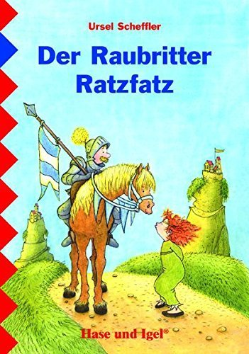Der Raubritter Ratzfatz: Schulausgabe von Ursel Scheffler (30. Dezember 2006) Broschiert