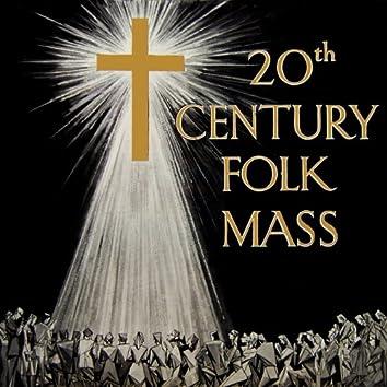 20th Century Folk Mass