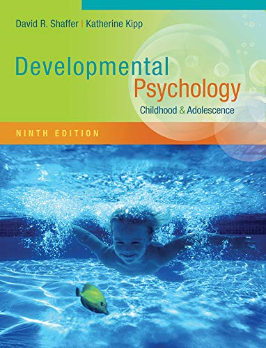 Compare Textbook Prices for Developmental Psychology: Childhood and Adolescence 9 Edition ISBN 9781111834524 by Shaffer, David R.,Kipp, Katherine