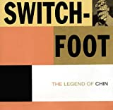 The Legend of Chin von Switchfoot