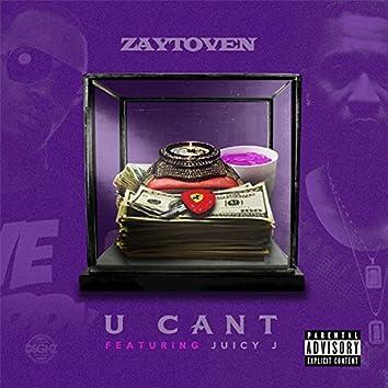 U Can't (feat. Juicy J)