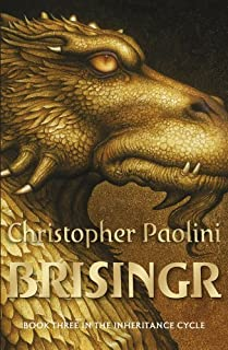 Brisingr: Book Three (The Inheritance Cycle) by Christopher Paolini (2009 -08 -27)