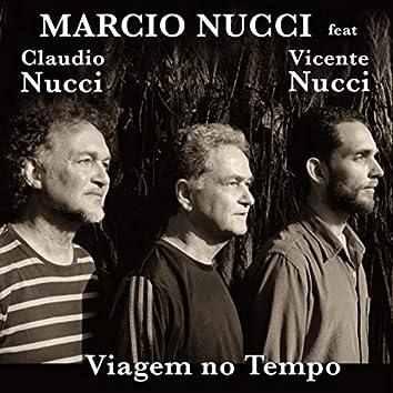 Viagem no Tempo (feat. Claudio Nucci & Vicente Nucci)