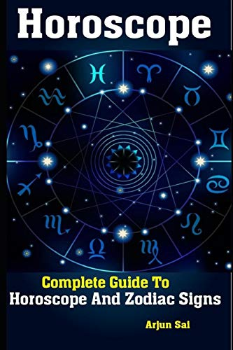 Horoscope: Complete Guide To Horoscope And Zodiac Signs