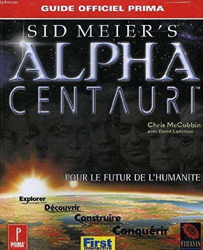 Alpha Centauri, le guide de jeu