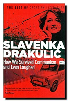 Paperback How We Survived Communism and Even Laughed. Book