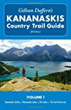 Gillean Daffern's Kananaskis Country Trail Guide-4th Edition: Volume 1: Kananaskis Valley--Kananaskis Lakes--Elk Lakes--The Smith-Dorrien