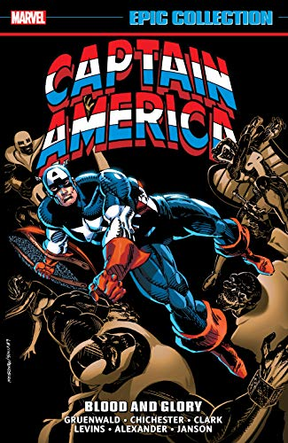 Captain America Epic Collection: Blood And Glory (Captain America (1968-1996)) (English Edition)