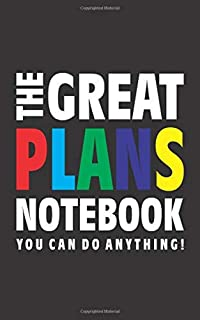 The Great Plans Notebook (You can do anything!): (Black Edition) Fun notebook 96 ruled/lined pages (5x8 inches / 12.7x20.3...