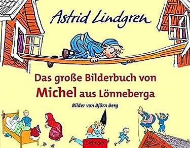 Das große Bilderbuch von Michel aus Lönneberga