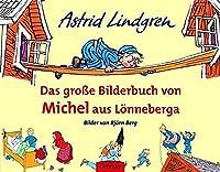 Das grosse Bilderbuch von Michel aus Loenneberga