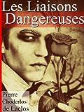 Les Liaisons Dangereuses (Annoté) - Format Kindle - 1,01 €