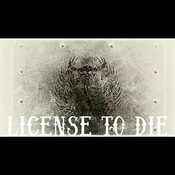 License to Die