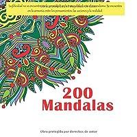 200 Mandalas - La felicidad no se encuentra en la serenidad, en la tranquilidad o en el surrealismo. Se encuentra en la armonia entre los pensamientos, las acciones y la realidad.
