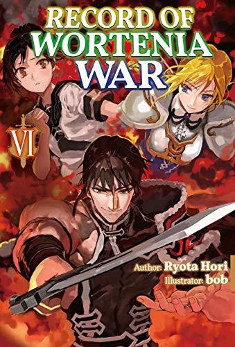 Record of Wortenia War: Volume 6 (English Edition)