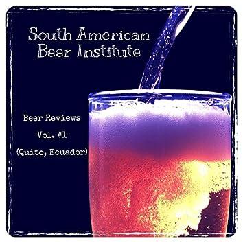Beer Reviews Vol. #1 (Quito, Ecuador)