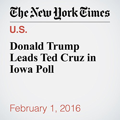 Donald Trump Leads Ted Cruz in Iowa Poll cover art