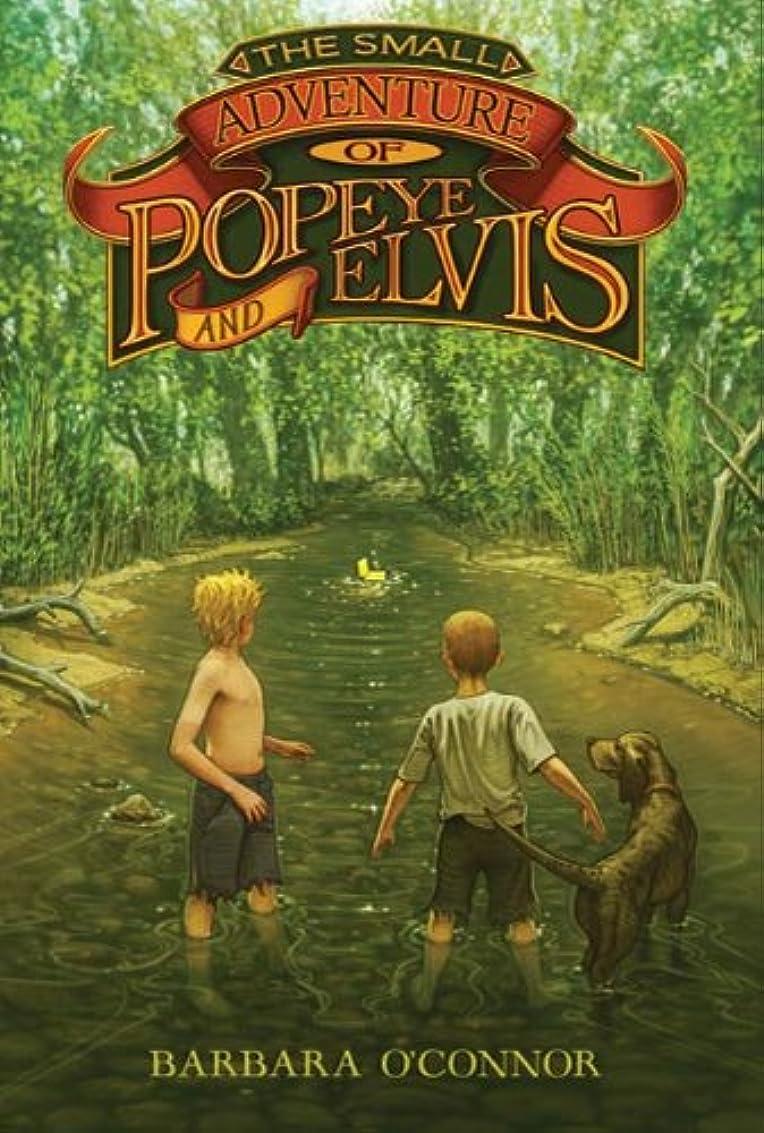 政権クロニクル擬人化The Small Adventure of Popeye and Elvis (English Edition)