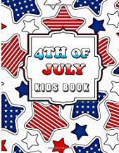 4th Of July Kids Book: Independence Day Coloring and Maze Book for Kids 4 Years and Up with United States Mazes, Suduko and Word Search Puzzle Pages