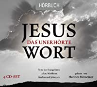 Jesus-Das Unerhorte Wort