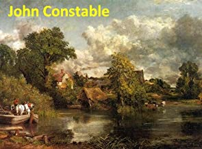 112 Color Paintings of John Constable - English Romantic Painter (June 11, 1776 – March 31, 1837)